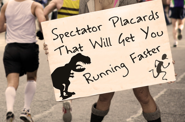 Spectator Placards That Will Get You Running Faster