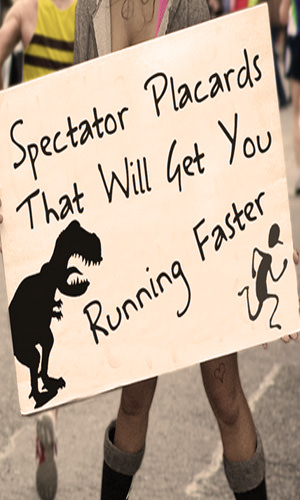 Can race signs held by spectators along a race route give you boost when you're flagging? You bet ya. Here are some of the most effective caught on film.