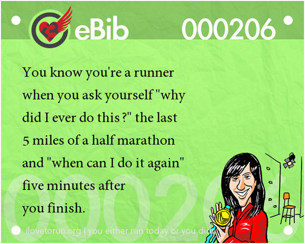 Tell Tale Signs You Are A Runner 41-60 #16: You know you're a runner when you ask yourself