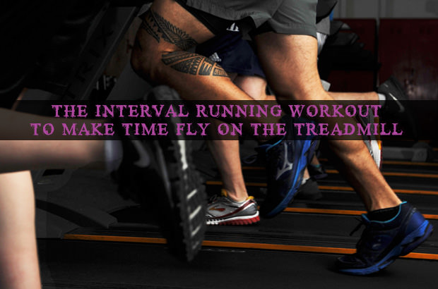 The Interval Running Workout to Make Time Fly on the Treadmill