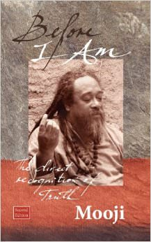 Before I Am : Second Edition<br /> - by Mooji
