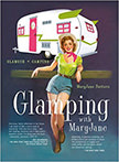 Glamping with MaryJane : Glamour + Camping<br />