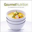 Gourmet Nutrition : The Cookbook for the Fit Food Lover<br />