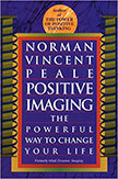 Positive Imaging : The Powerful Way to Change Your Life<br /> - by Norman Vincent Peale