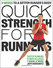 Quick Strength for Runners : 8 Weeks to a Better Runner's Body<br />