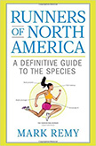 Runners of North America : A Definitive Guide to the Species<br />