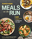 Runner's World Meals on the Run : 150 Energy-Packed Recipes in 30 Minutes or Less<br />