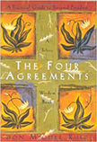 The Four Agreements : A Practical Guide to Personal Freedom<br /> - by Don Miguel Ruiz