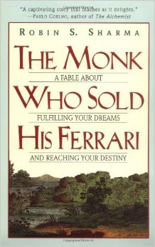 The Monk Who Sold His Ferrari : A Fable About Fulfilling Your Dreams &amp; Reaching Your Destiny<br /> - by Robin Sharma