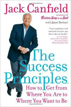 The Success Principles : How to Get from Where You Are to Where You Want to Be<br /> - by Jack Canfield