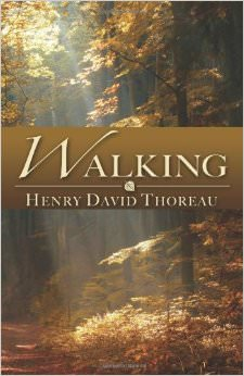 """essay on walking henry david thoreau Walk without purpose to amble through woods not yet met saunter to clear the mind bad haikus aside, thoreau's essay """"walking"""" is not so much about the act."""