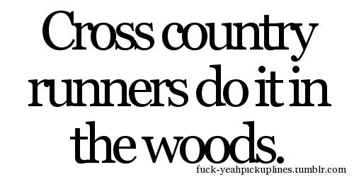 Runner Things #1646: Cross country runners do it in the woods