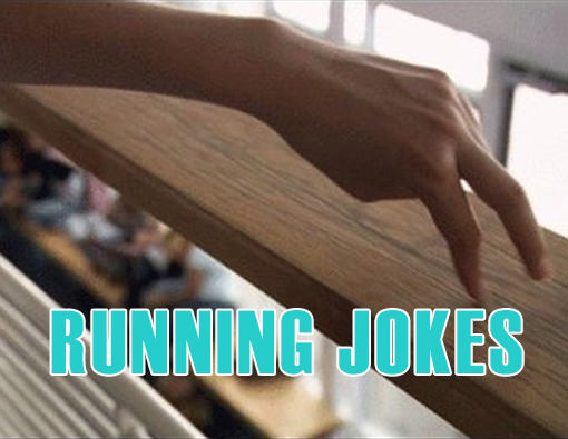 Runner Things #2883: Running Jokes