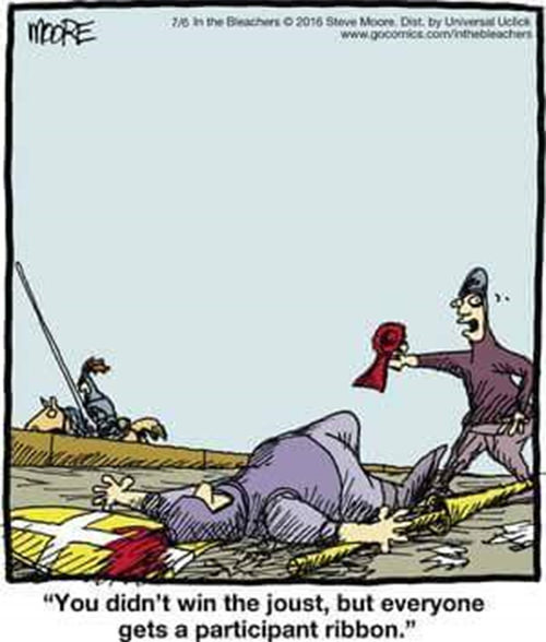 Fitness Humor #164: You didn't win the joust, but everyone gets a participant ribbon.