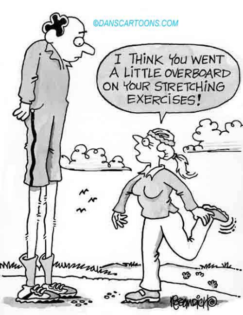 Fitness Humor #167: I think you went a little overboard on your stretching exercises.