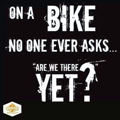 Fitness Matters #197: <p>On a bike, no one ever asks, are we there yet?</p>