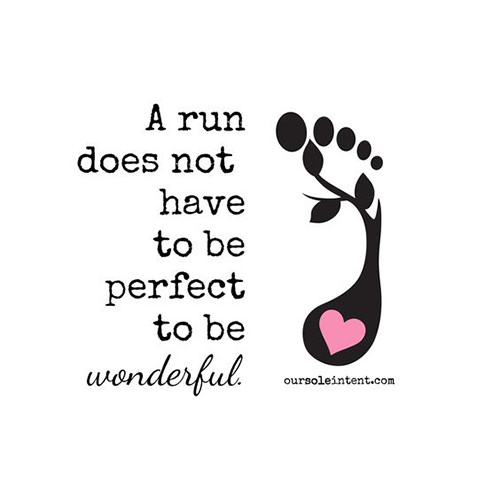 Running Matters #281: A run does not have to be perfect to be wonderful.