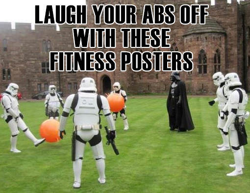 Fitness Stuff #453: Laugh Your Abs Off With These Fitness Posters