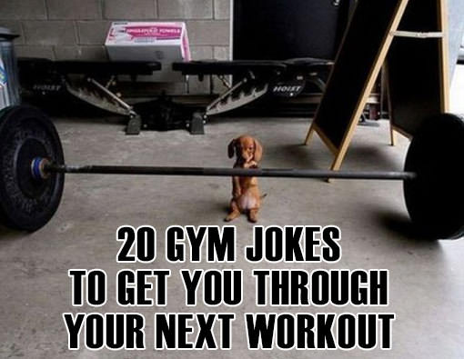 Fitness Stuff #454: 20 Gym Jokes To Get You Through Your Next Workout